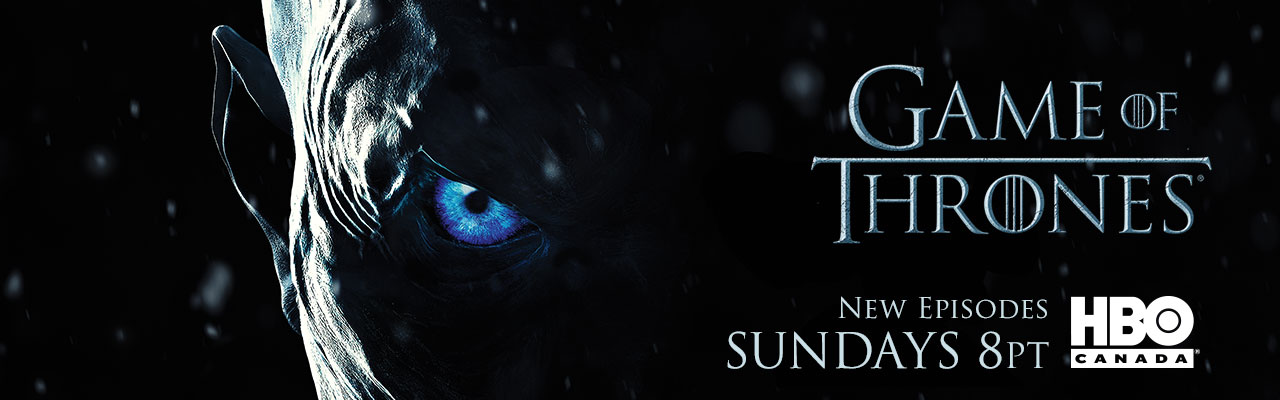 Game of Thrones Season Premiere July 16 8PT on HBO Canada