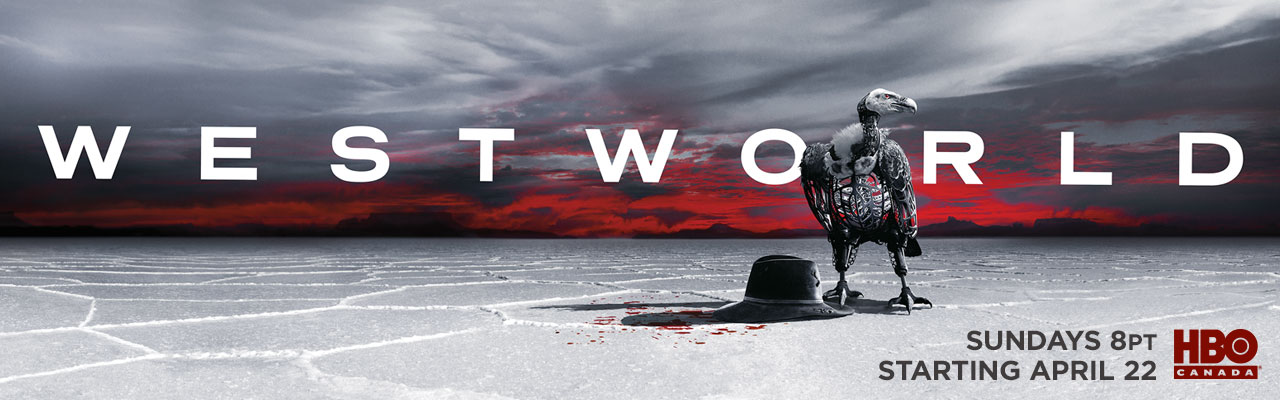 HBO Canada - Westworld Sundays at 8PM